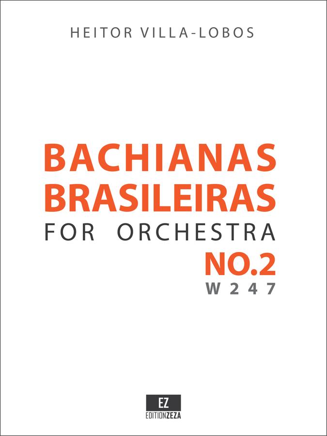 Villa-Lobos Bachianas Brasileiras No.2 Score and Parts