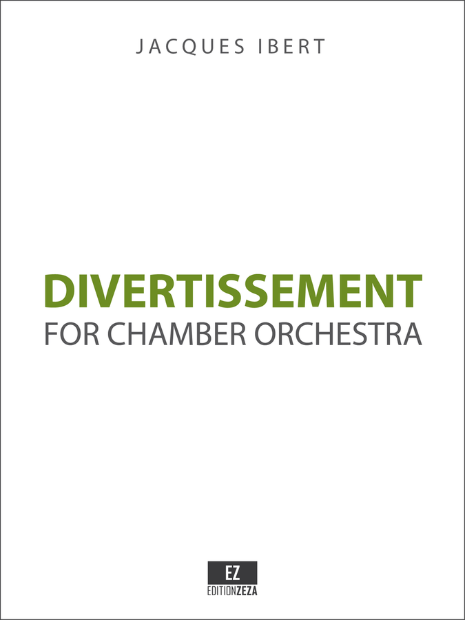 Ibert Divertissement for Chamber Orchestra - Score and Parts