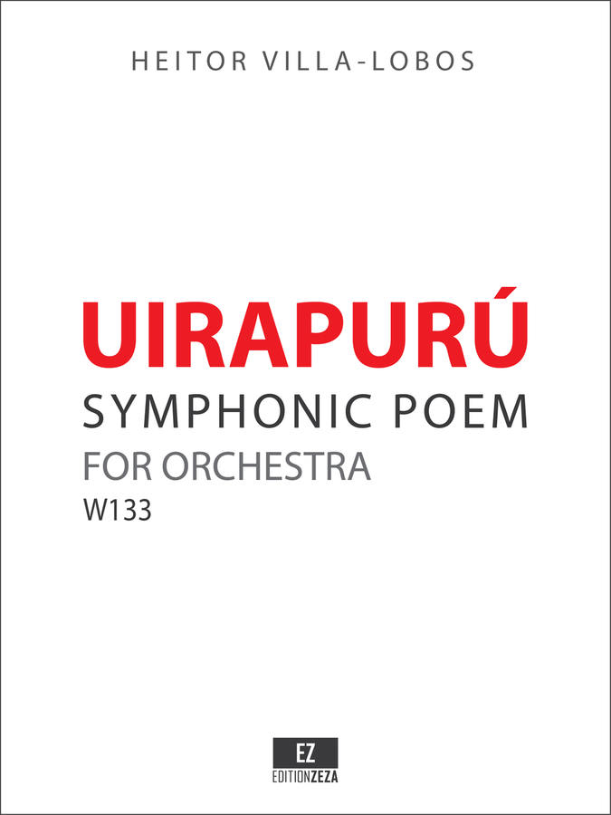 Villa-Lobos Uirapurú for Orchestra, sheet music. Score and Parts