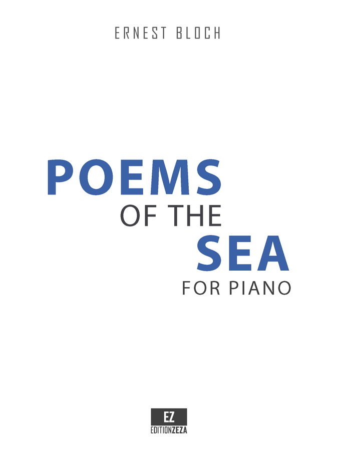 Ernest Bloch Poems of the Sea for Piano