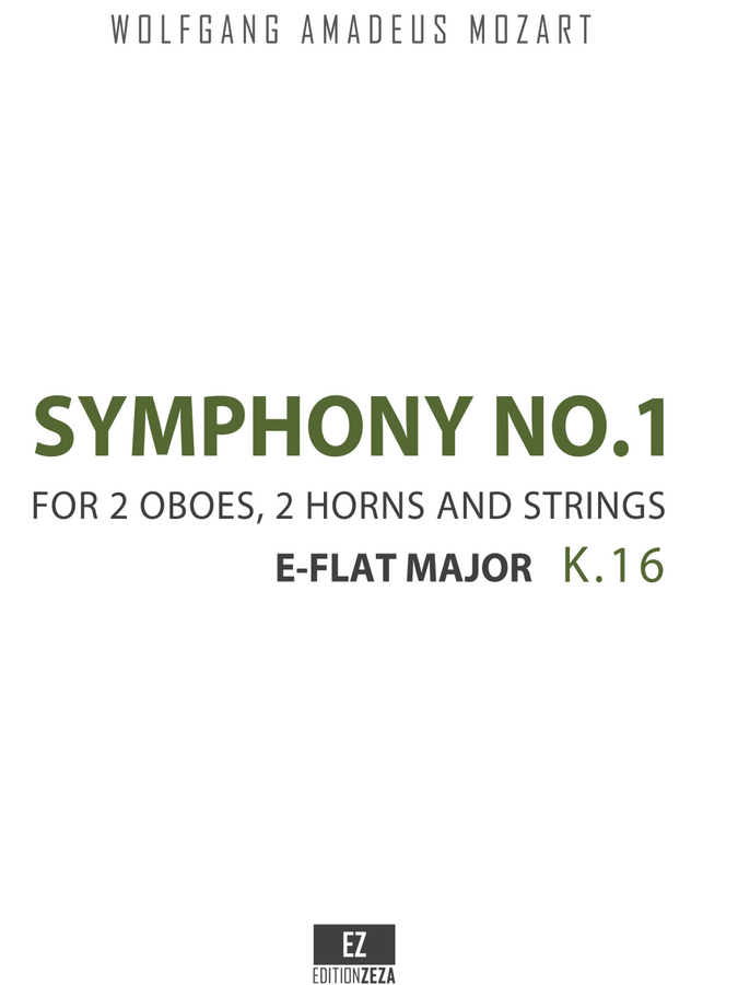 Mozart, W.A. - Symphony No.1 K.16 in E-Flat Major, Score and Parts