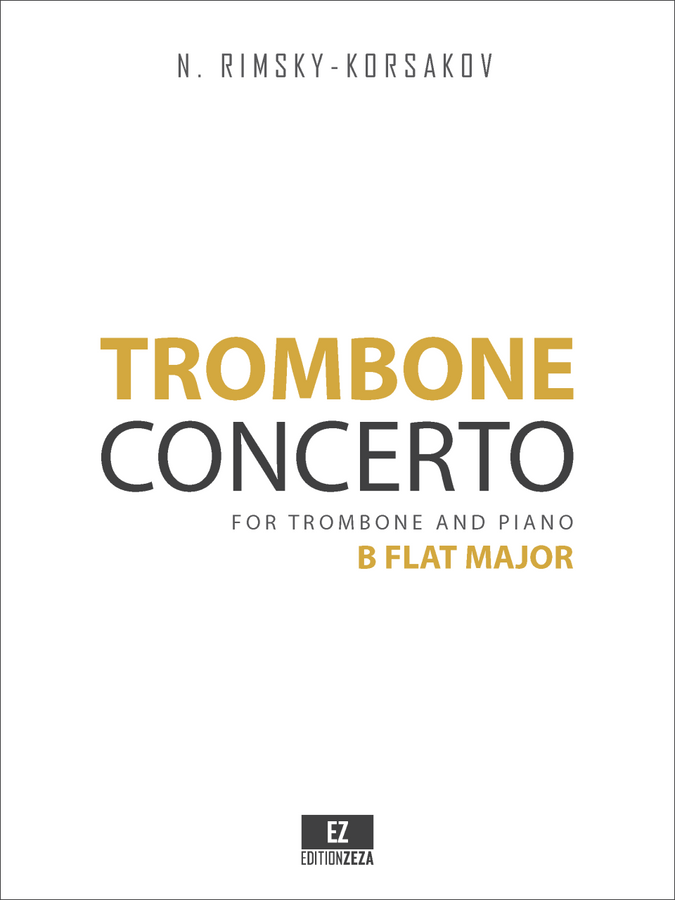 Rimsky-Korsakov, N. - Trombone Concerto in B Flat Major, for Trombone and Piano sheet music