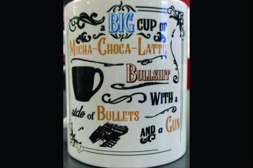 SNOWFLAKE RESISTANT /  Coffee Mug - Big Cup of Mocha-Choca-Latte Bullshit
