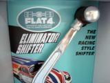 FLAT 4 ELIMINATOR SHIFTER