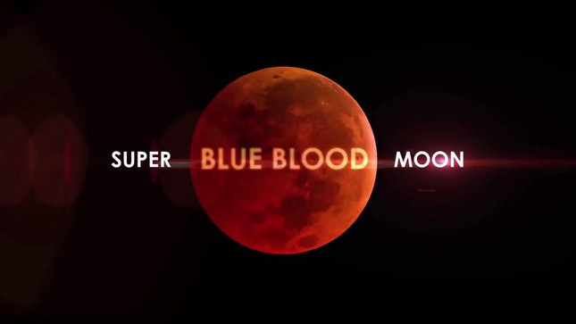 Rare Blue Blood Supermoon January 31, 2018