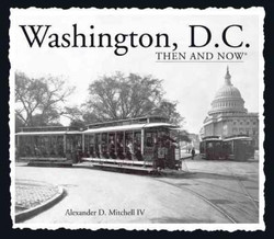 Then and Now:  Washington DC Book