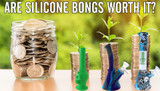 Are Silicone Bongs Worth it?
