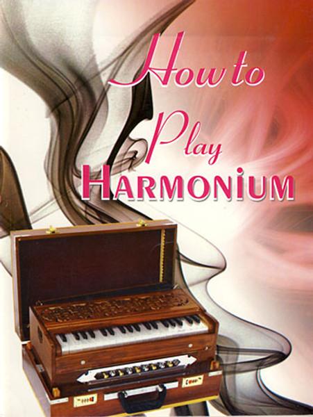 How to play Harmonium