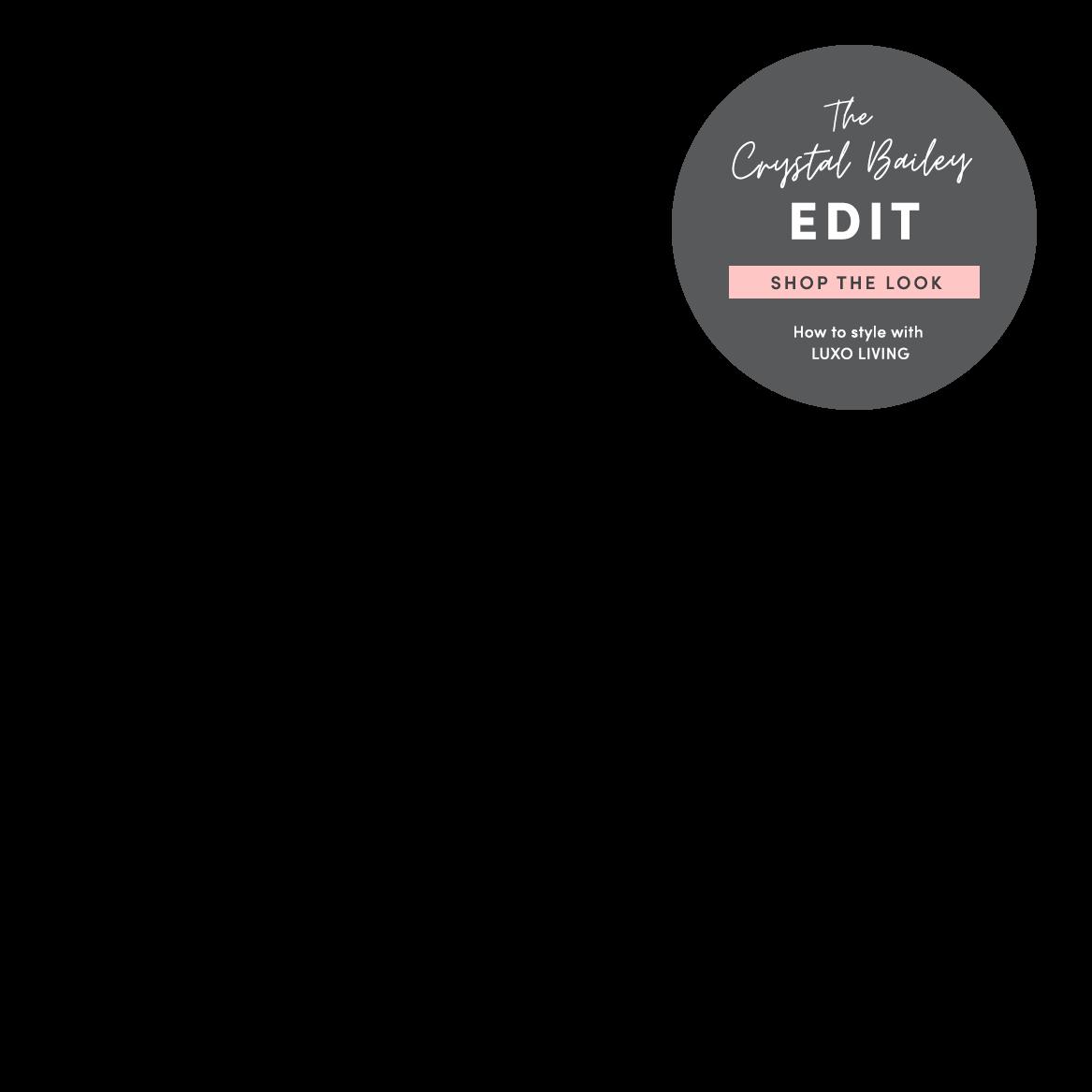 The Crystal Bailey Edit. Shop Now