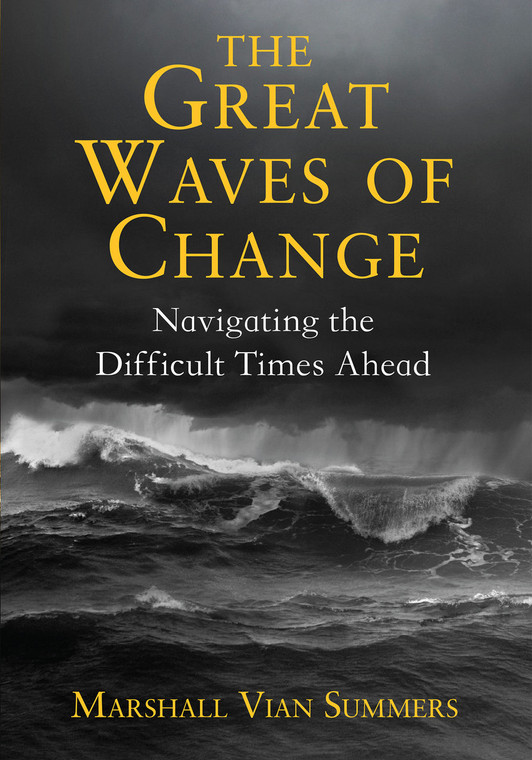 The Great Waves of Change: Navigating the Difficult Times Ahead - (English ebook)