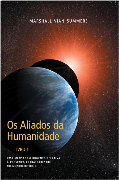 Os Aliados da Humanidade  (The Allies of Humanity I- Portuguese Ebook)