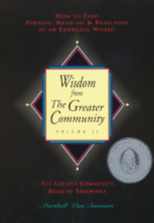 Wisdom from the Greater Community: Volume 2 - (English Print Book)