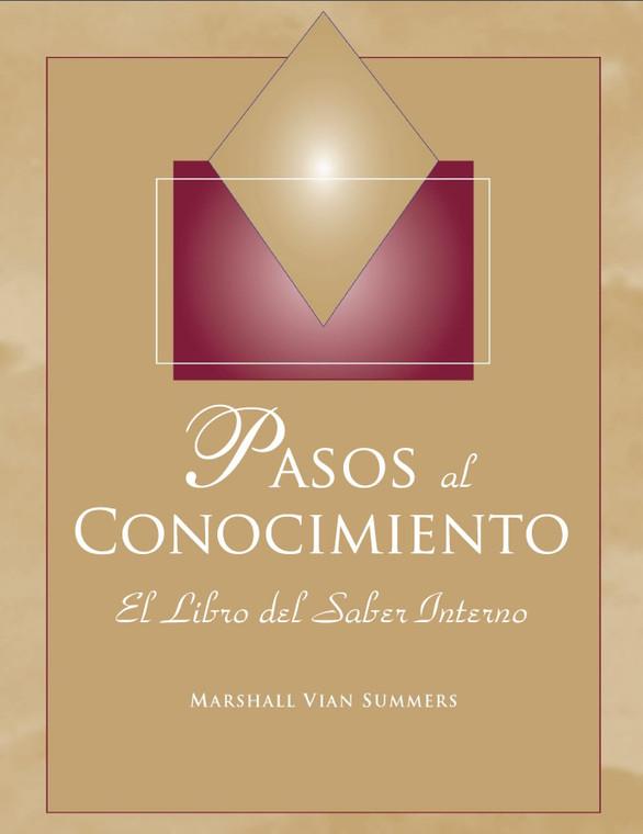 PASOS AL CONOCIMIENTO (Steps to Knowledge - Spanish Ebook)