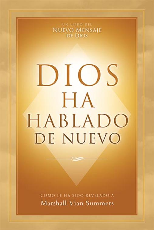 Dios Ha Hablado De Nuevo (God Has Spoken Again - Spanish Print Book)