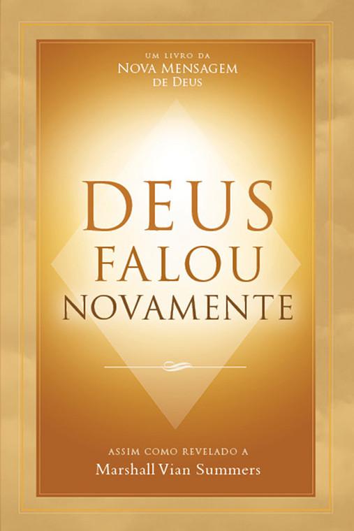 Deus Falou Novamente  (God Has Spoken Again - Portuguese Print Book)