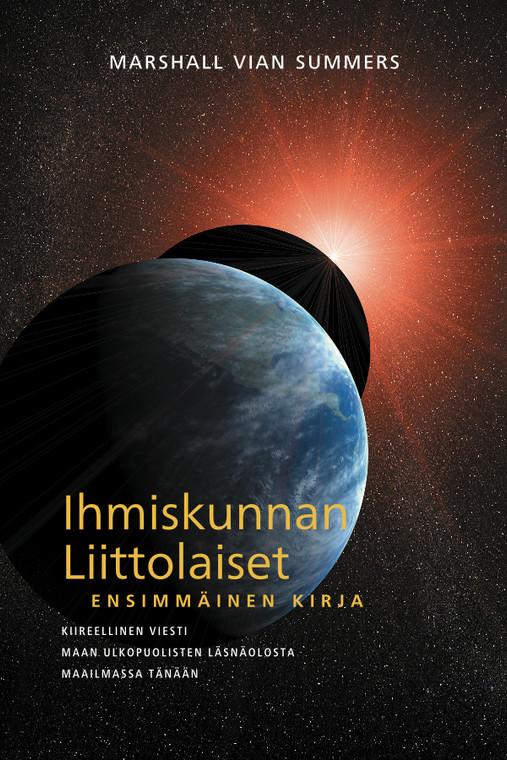 IHMISKUNNAN LIITTOLAISET (The Allies of Humanity I - Finnish Ebook)