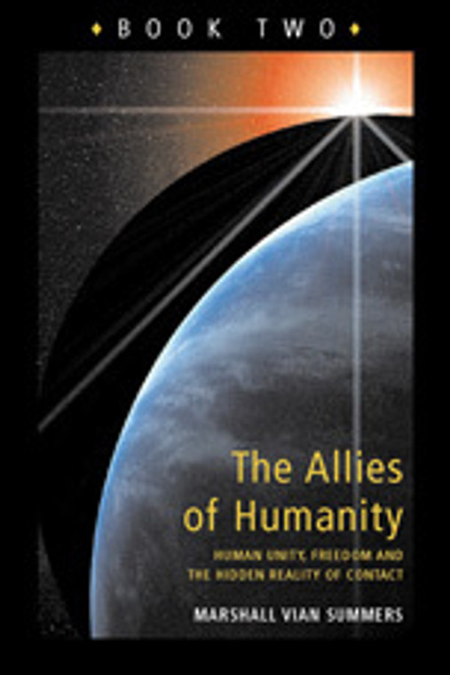 The Allies Of Humanity: Book 2 (Legacy Print Book)