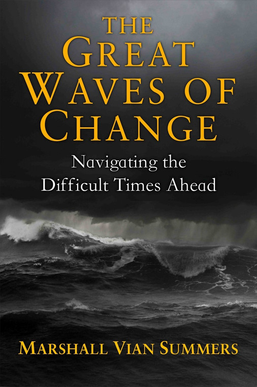 The Great Waves Of Change: Navigating The Difficult Times Ahead (Legacy 3 Book Set)