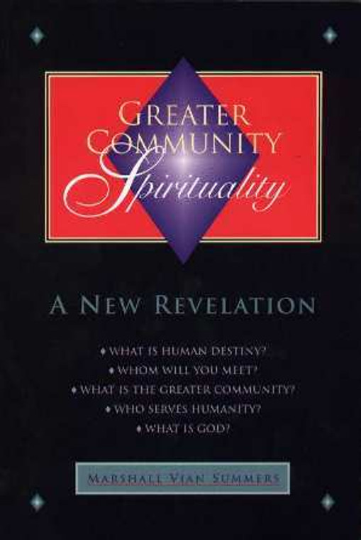 Greater Community Spirituality (Legacy  Book Case of 18)