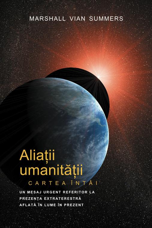 Aliații umanității (The Allies of Humanity I - Romanian Print Book)
