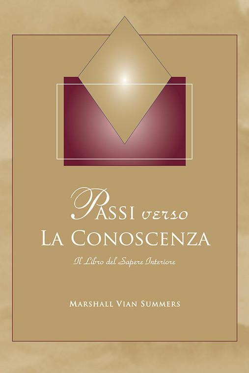 Passi verso La Conoscenza (Steps to Knowledge: The Book of Inner Knowing - Italian Print Book)