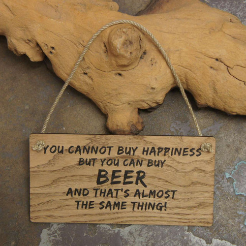 """""""You cannot buy happiness but you can buy beer and that's almost the same thing"""" Wooden Pub / Bar Sign. POS sign."""