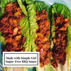 Lettuce wraps are such an easy and healthy meal to whip up and with our sugar-free BBQ sauce it's that much more easy and tasty!