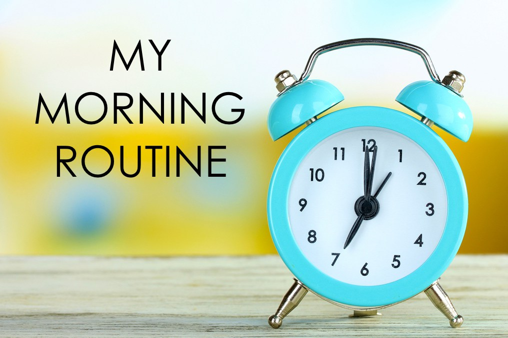 Morning Routines to Jump-Start Your Day