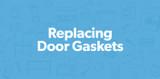 Replacing Door Gaskets