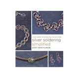 Silver Soldering Simplified Book by Scott David Plumlee