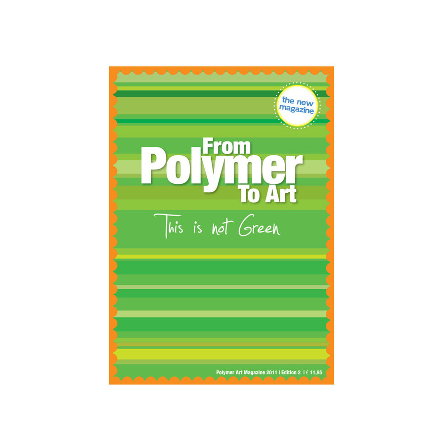 From Polymer To Art - Green Edition
