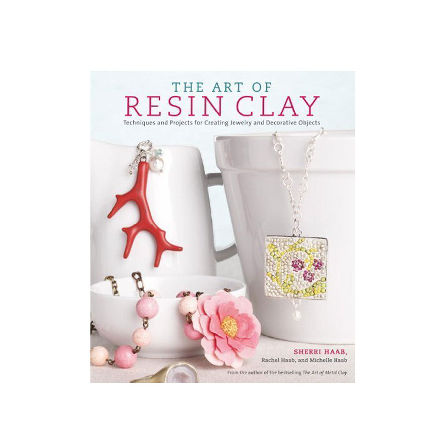 The Art of Resin Clay Book by Sherri Haab