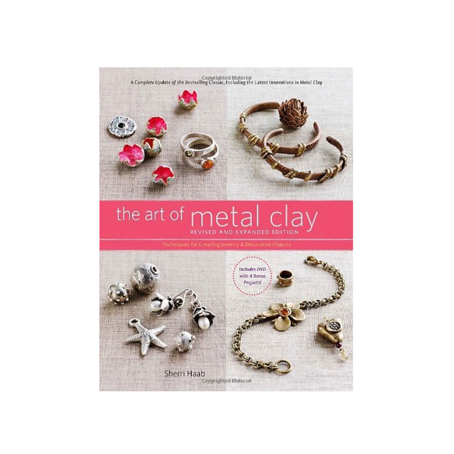 The Art of Metal Clay by Sherri Haab