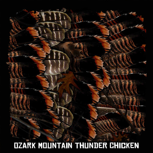 Ozark Mountain Thunder Chicken