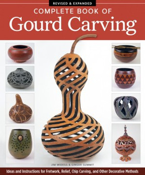 Complete Book of Gourd Carving, Expanded Edition