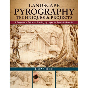 Landscape Pyrography Techniques and Projects