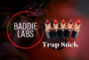 Baddie Labs Trap Stick Hyphy