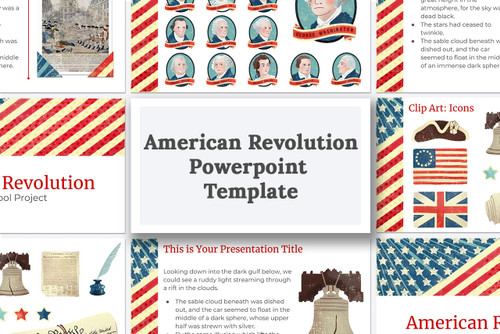 Download this powerpoint template for your American Revolution report.