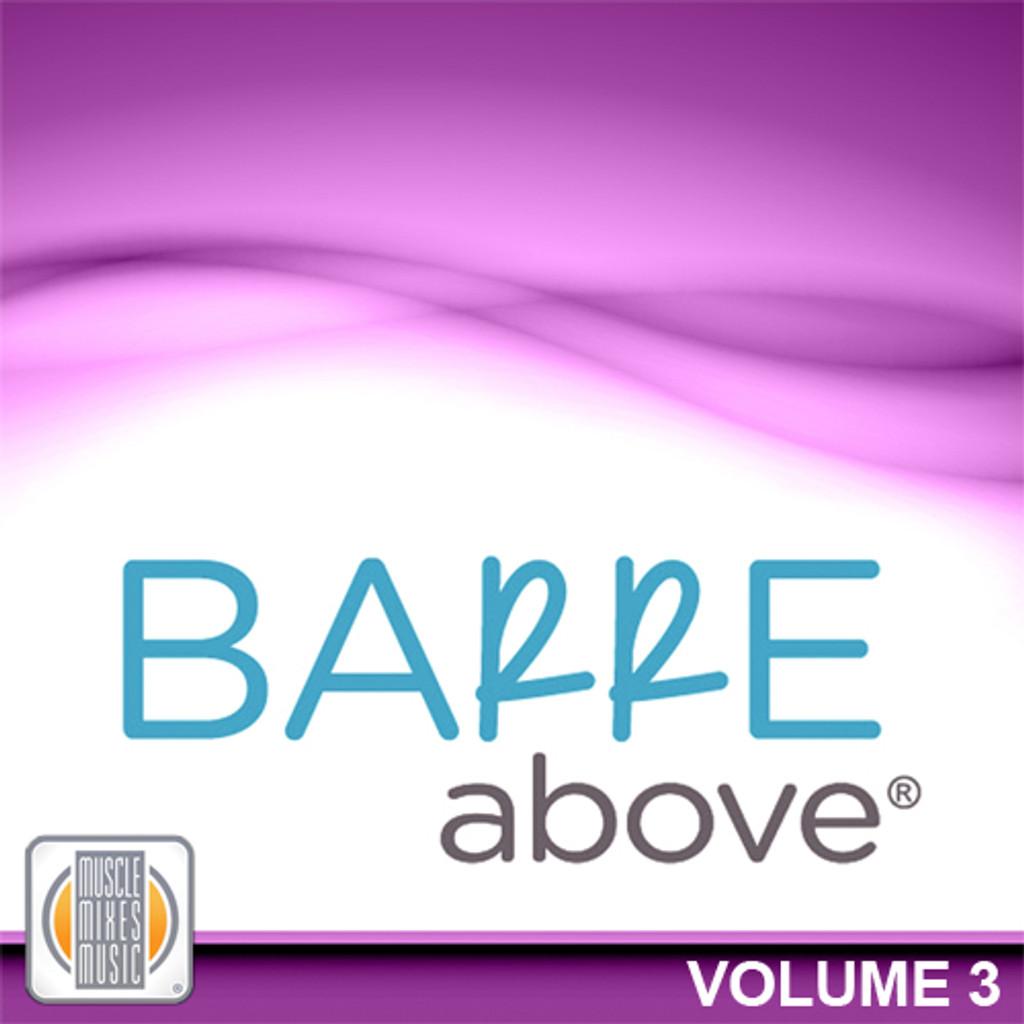 Barre Above , Vol 3-CD