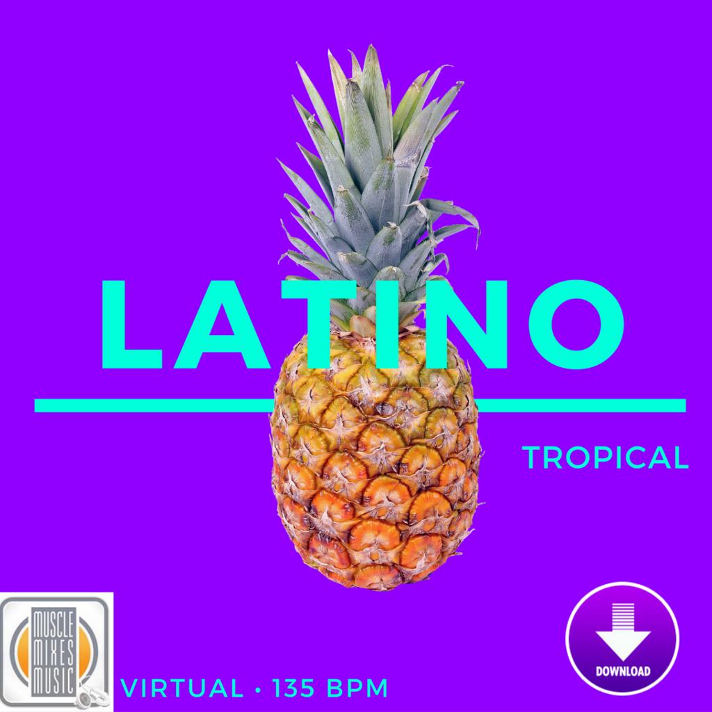 Latino Tropical - 135 BPM (Virtual Fitness)