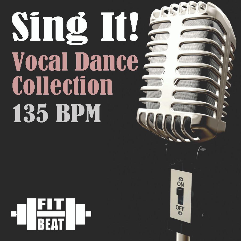 Sing It! Volume 1 - 135 BPM (Virtual Fitness)