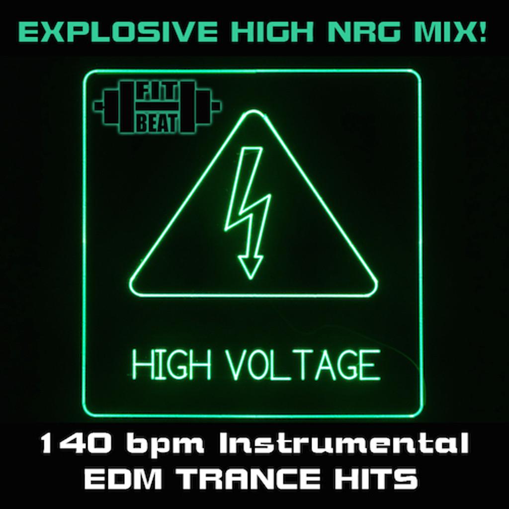 High Voltage - EDM Trance Hits - 140 BPM (Virtual Fitness)