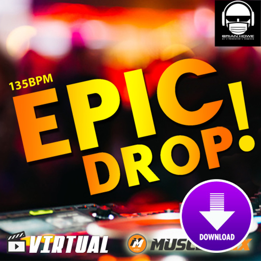 Epic Drop! - 135 BPM (Virtual Fitness)