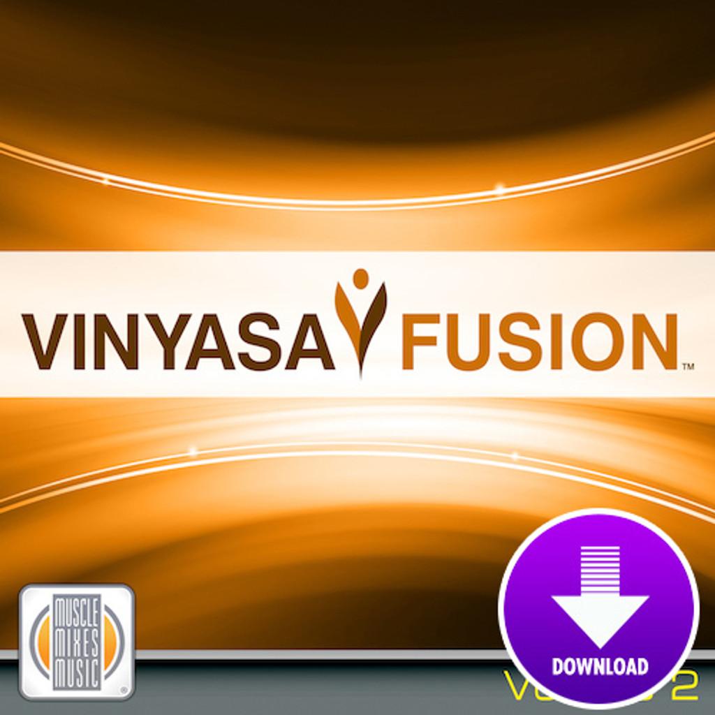 VINYASA FUSION, vol. 2 [Choreo + Music]