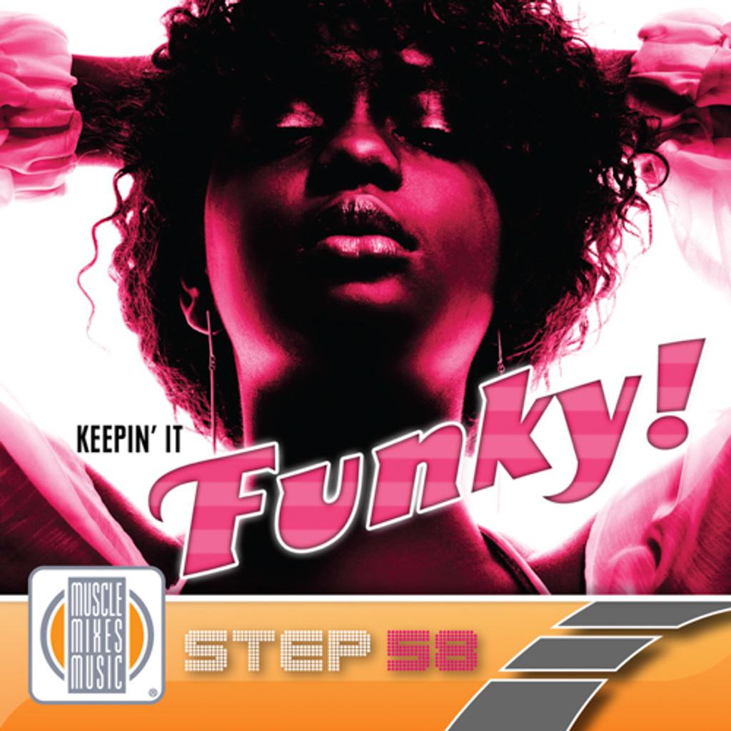 KEEPIN' IT FUNKY! - Step 58