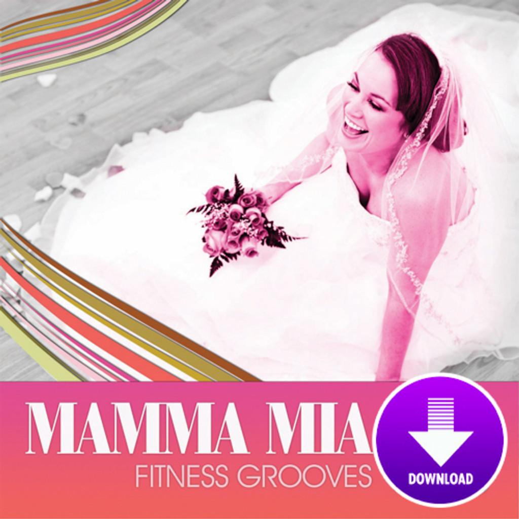 MAMMA MIA FITNESS GROOVES-Digital Download
