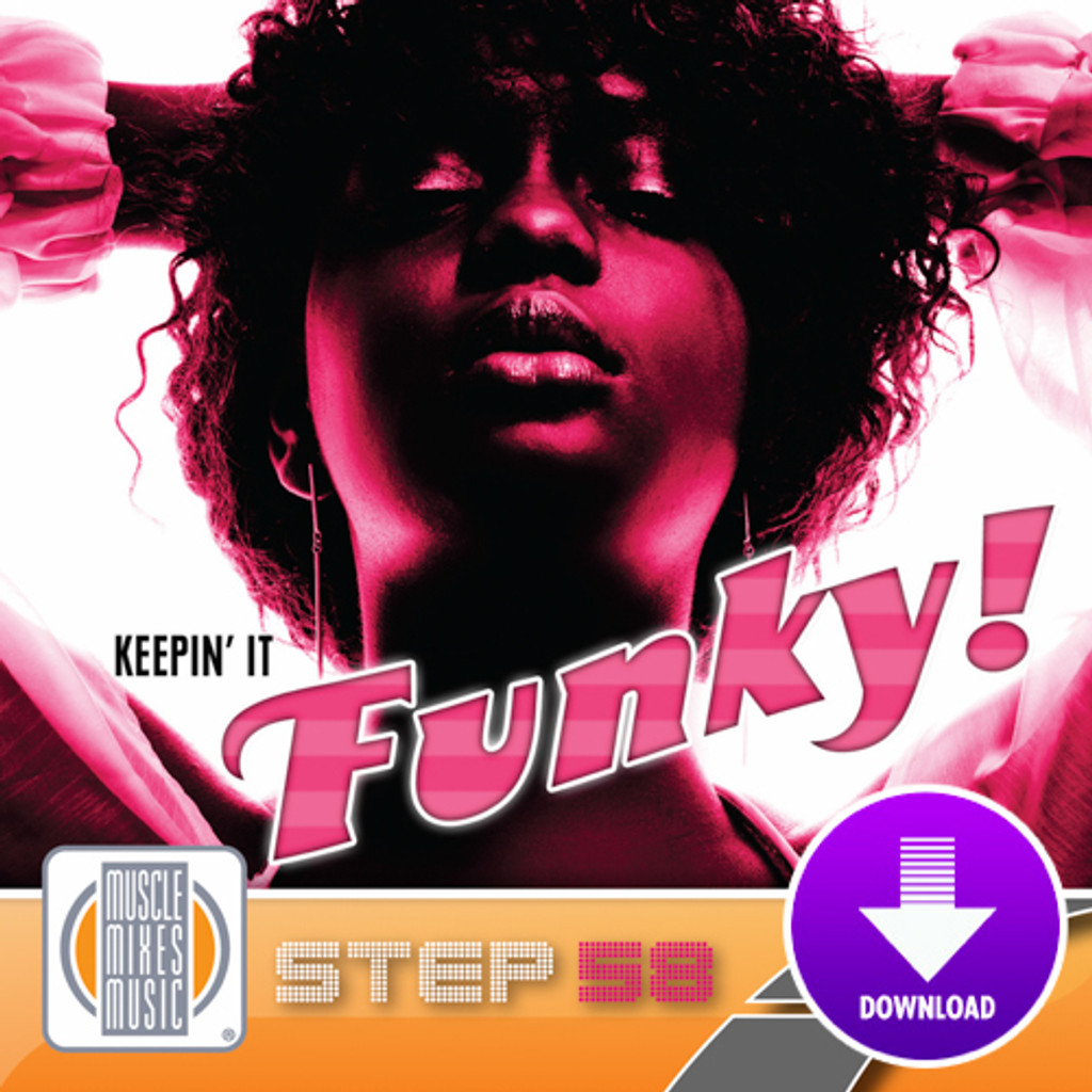 KEEPIN' IT FUNKY! - Step 58-Digital Download