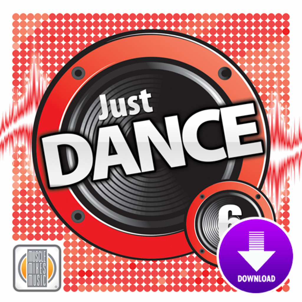 JUST DANCE! Vol. 6-Digital Download
