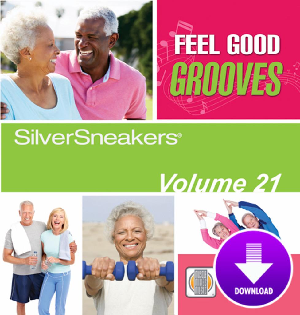 FEEL GOOD GROOVES - SilverSneakers 21-Digital Download