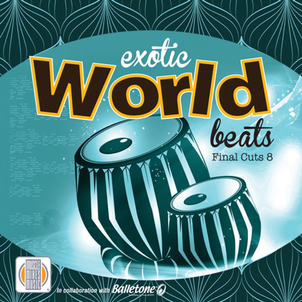 EXOTIC WORLD BEATS - Final Cuts 8-CD
